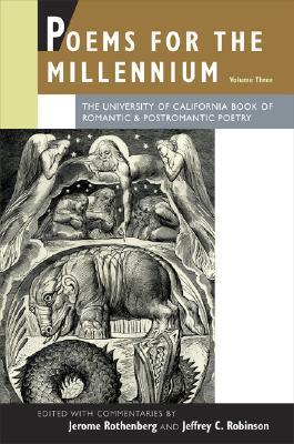 Poems for the Millennium, Vol. 3: Romantic and Postromantic Poetry