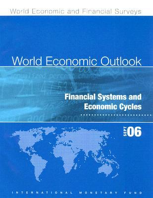 World Economic Outlook: Financial Systems and Economic Cycles
