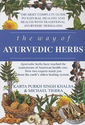 The way of the ayurvedic herbs