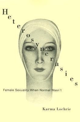 Heterosyncrasies Female Sexuality