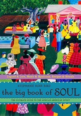 The Big Book of Soul cover art with link to Goodreads description page cover art with link to Goodreads description page with link to Goodreads description page