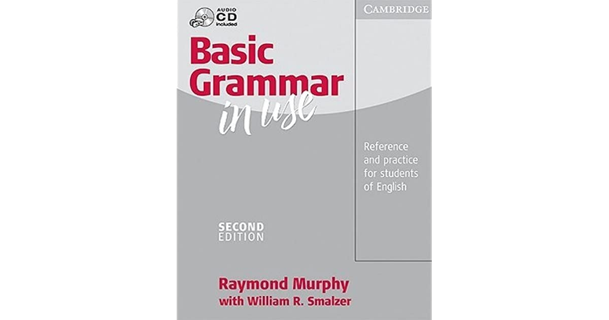 Basic Grammar in Use Without Answers: Reference and Practice