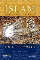 Islam: The Straight Path