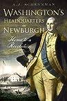 Washington's Headquarters in Newburgh: Home to a Revolution