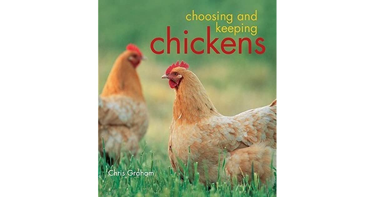 Choosing and Keeping Chickens by Graham Chris Paperback Book The Cheap Fast