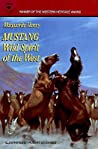 Mustang: Wild Spirit of the West