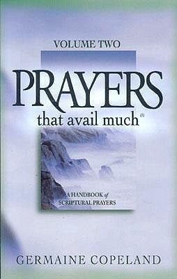 Prayers That Avail Much Volume 2
