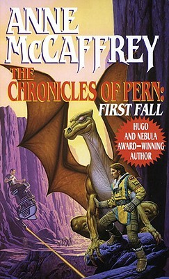 The Chronicles Of Pern First Fall Pern 12 By Anne Mccaffrey