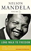 Long Walk To Freedom (Volume 1: 1918-1962)