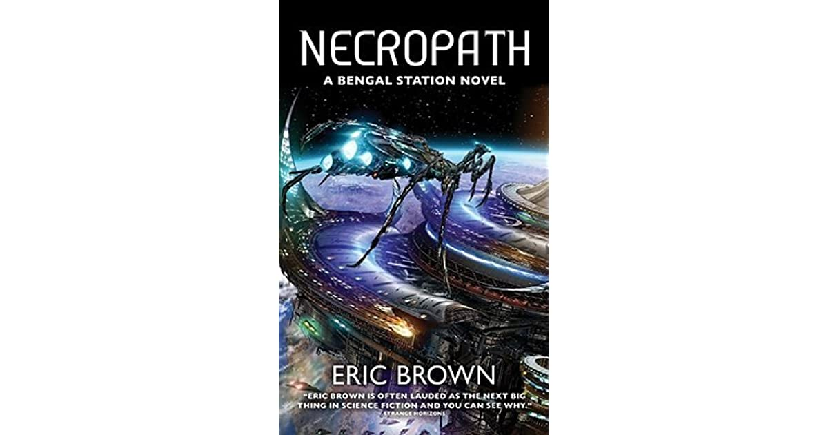 Necropath (Bengal Station Trilogy, Book 1)