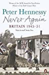 Never Again: Britain 1945-1951