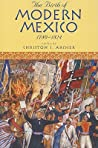 Birth of Modern Mexico 1780 PB