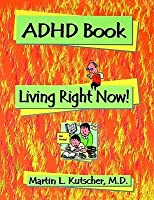 ADHD Living Without Brakes By Martin L Kutscher Reviews Discussion Boo