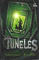 Túneles (Tunnels, #1)