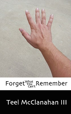 Forget What You Can't Remember (Lost and Not Found, #2)
