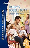 Daddy's Double Duty (Men of the West, #21)