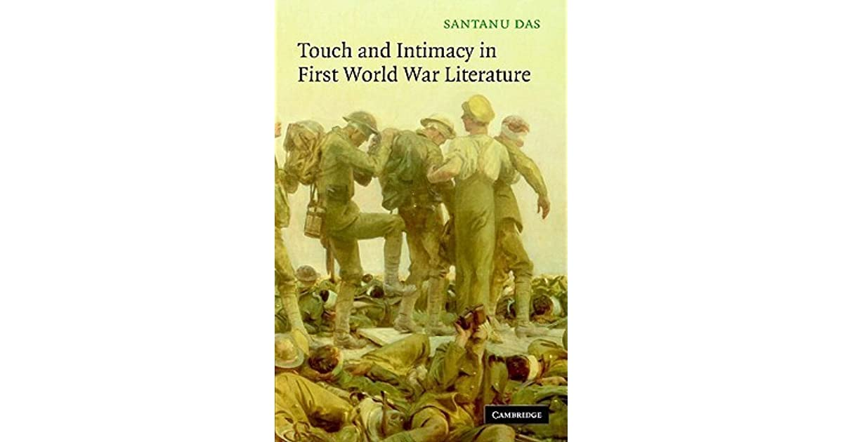 Touch and Intimacy in First World War Literature by Santanu Das