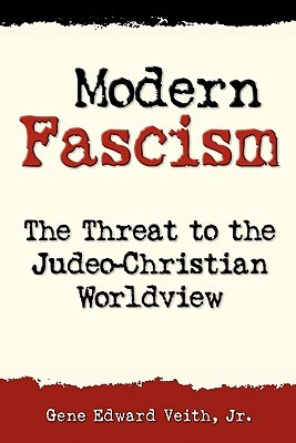 Modern Fascism: The Threat to the Judeo-Christian View