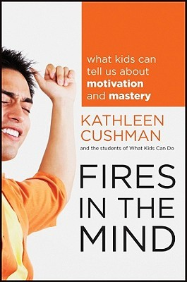 Fires in the Mind by Kathleen Cushman