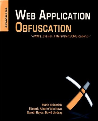 Web Application Obfuscation by Mario Heiderich