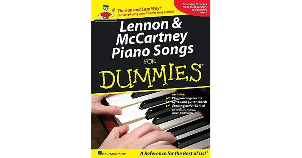 Lennon Mccartney Piano Songs For Dummies By The Beatles
