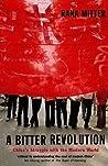 A Bitter Revolution China's Struggle with the Modern World (Paperback)