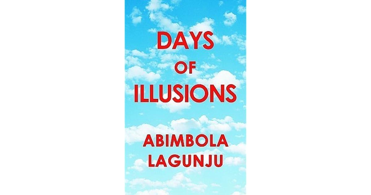 Days Of Illusions By Abimbola Lagunju