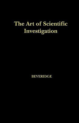 The Art of Scientific Investigation