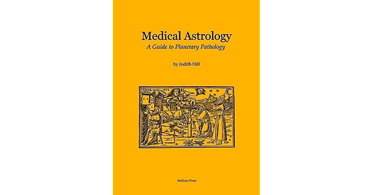 Medical astrology: a guide to planetary pathology: buy medical.
