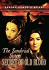 The Sandoval Sisters' Secret of Old Blood by Sandra Ramos O'Briant