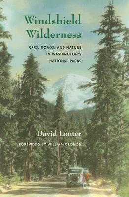 Windshield Wilderness by David Louter