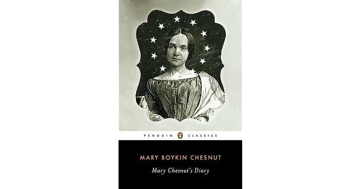 Mary Chesnut's Diary By Mary Boykin Chesnut