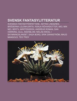 Svensk Fantasylitteratur Svenska Fantasyforfattare Astrid