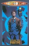 Doctor Who Volume 1: Fugitive