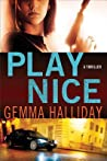 Play Nice (Anna Smith & Nick Dade Thrillers #1)