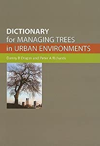 Dictionary for Managing Trees in Urban Environments [op]