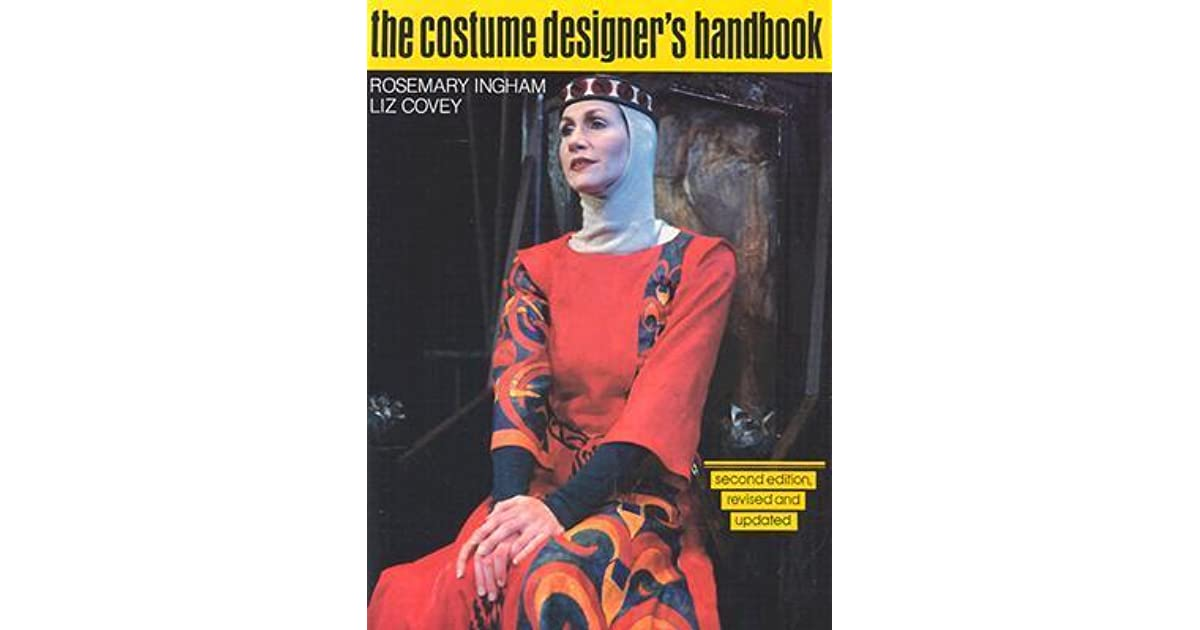 The Costume Designer's Handbook: A Complete Guide for
