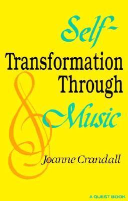 Self-Transformation through Music by Joanna Crandall