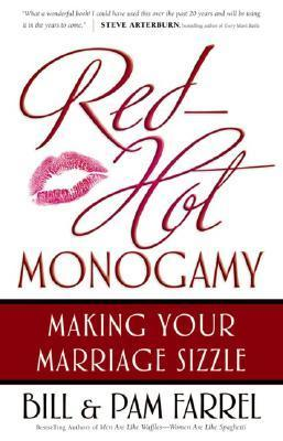 Red-Hot Monogamy - Bill Farrel