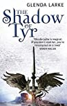 The Shadow of Tyr (Mirage Makers, #2)