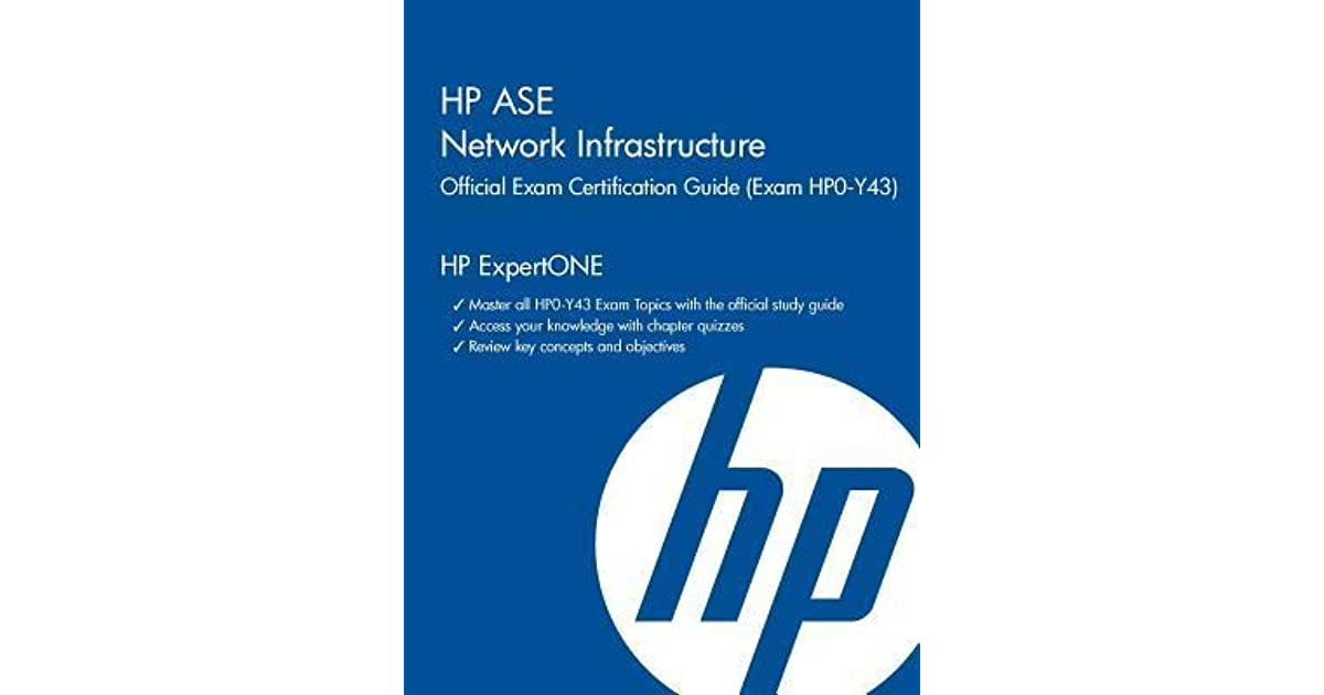 Hp Ase Network Infrastructure Official Exam Certification Guide By