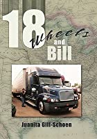 18 Wheels and Bill