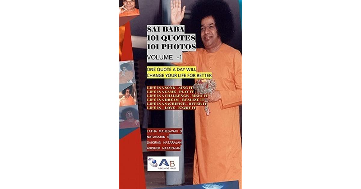 Sai Baba 101 Quotes 101 Photos: One Quote a Day Will Change