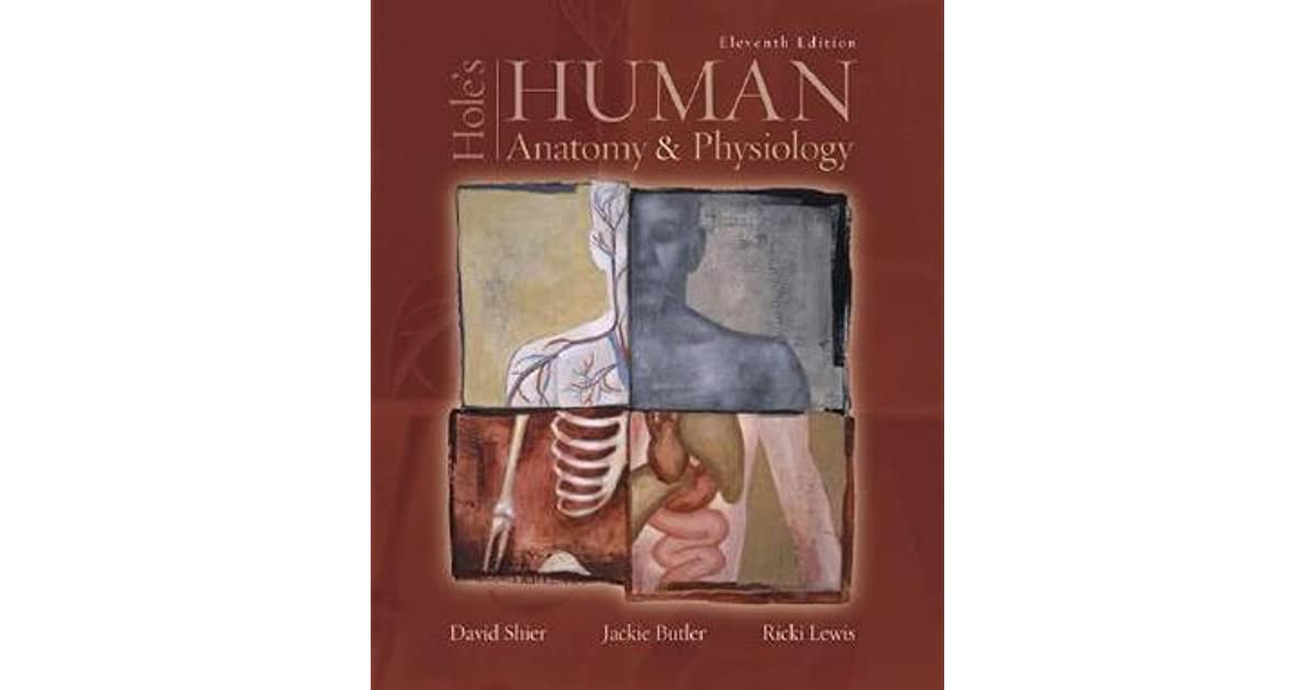 Hole\'s Human Anatomy & Physiology by David N. Shier