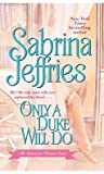 Only a Duke Will Do (School for Heiresses, #2)