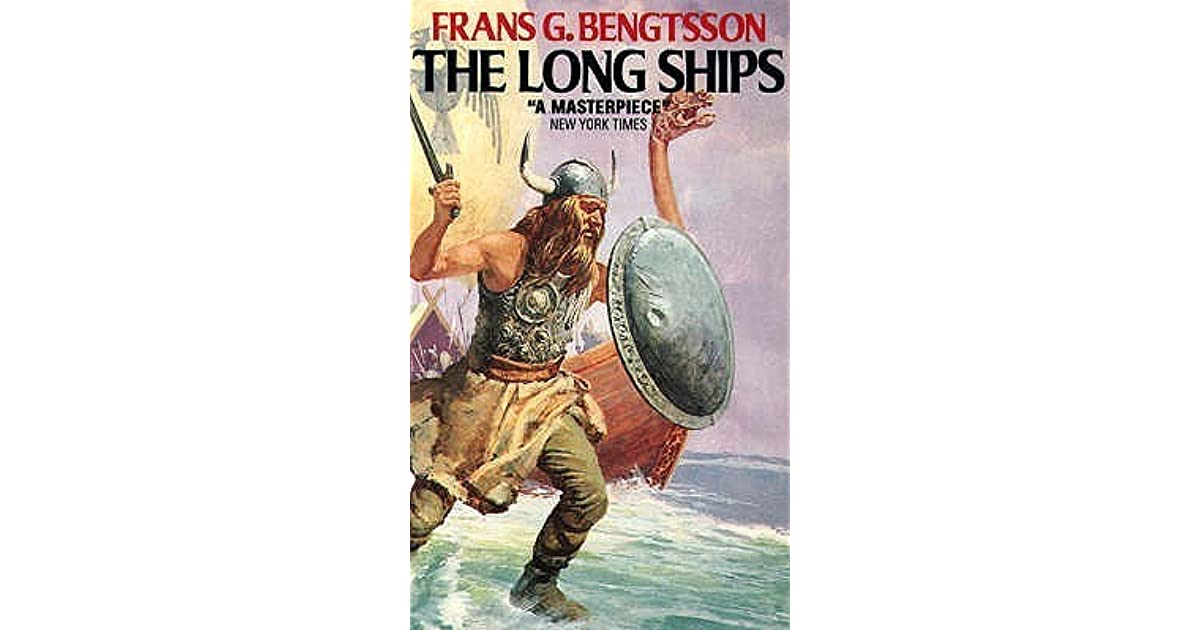 The Long Ships by Frans G  Bengtsson