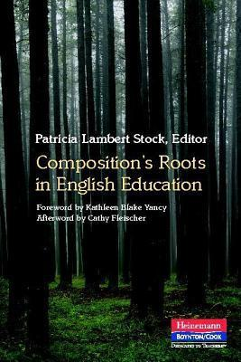Composition's Roots in English Education
