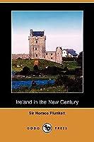 Ireland in the New Century (Dodo Press)