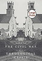 Civil War as a Theological Crisis