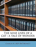 The Nine Lives of a Cat: A Tale of Wonder